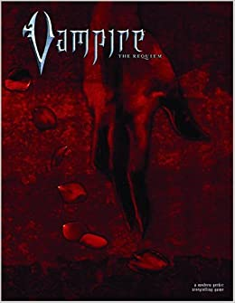 Vampire: The Requiem: A Modern Gothic Storytelling Game: Ari Marmell