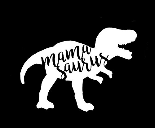 Mamasaurus Funny T Rex Mom life Decal Vinyl Sticker|Cars Trucks Vans Walls Laptop| White |5.5 x 4 in|CCI1606