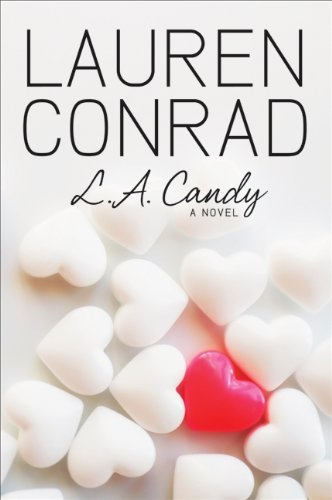 Lauren Conrad La Candy Ebook