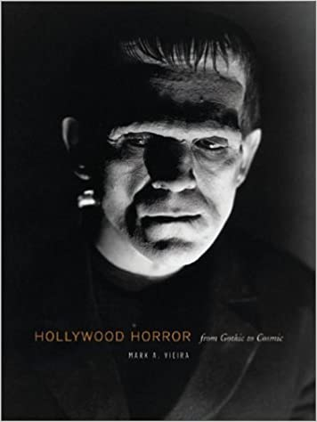 Hollywood Horror: Gothic to Cosmic: From Gothic to Cosmic