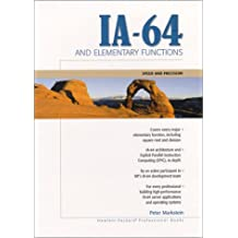 IA-64 and Elementary Functions: Speed and Precision