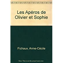 Apéros d'Olivier ET Sophie (Les)