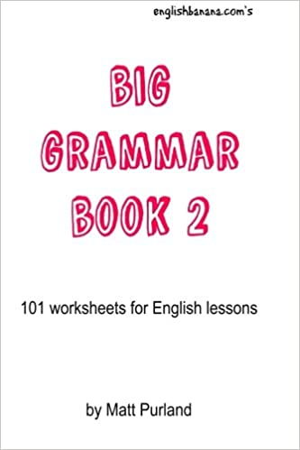 Big Grammar Book 2: 101 worksheets for English lessons: Matt ...