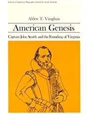 American Genesis: Captain John Smith and the Founding of Virginia (Library of American Biography Series)