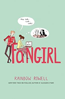 Fangirl: A Novel by [Rowell, Rainbow]