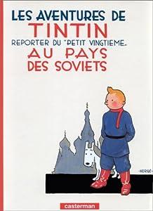 """Afficher """"Les Aventures de Tintin n° 1<br /> Les aventures de Tintin, reporter du """"Petit vingtième"""", au pays des Soviets"""""""