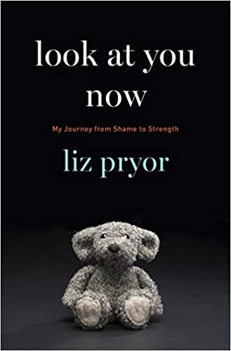 Download PDF Look at You Now - My Journey from Shame to Strength