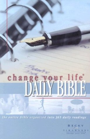 Change Your Life Daily Bible/change Your Life Daily Journal: New Living Translation (Change Your Life Daily Bible Becky Tirabassi)