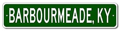 Custom Aluminum Sign BARBOURMEADE, KENTUCKY US City and State Name Sign