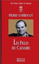 Les Filles du calvaire - Prix Goncourt et Prix Goncourt des Lycéens 1991