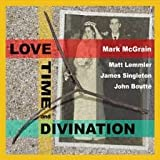 Love Time And Divination