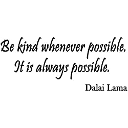 Dalai Lama Wall Art Quotes Buddhism - Be Kind Whenever Possible - Vinyl Lettering