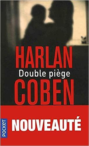 Double Piege Amazon Fr Harlan Coben Roxane Azimi Livres