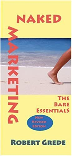 Book Naked Marketing: The Bare Essentials