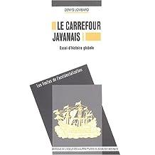 Le carrefour javanais : Essai d'histoire globale : Coffret en 3 volumes