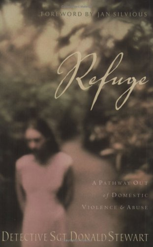 Read Online Refuge: A Pathway Out of Domestic Violence & Abuse pdf