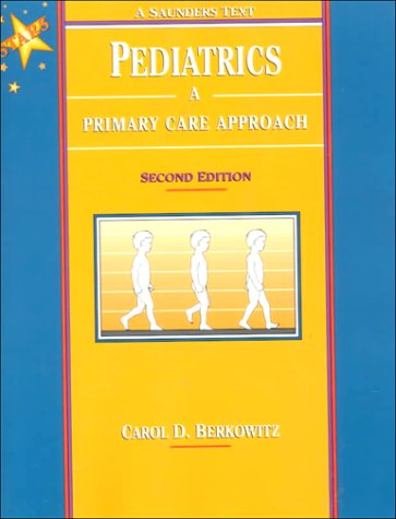 Pediatrics: A Primary Care Approach