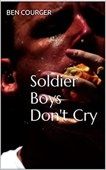Soldier Boys Dont Cry Courger ebook