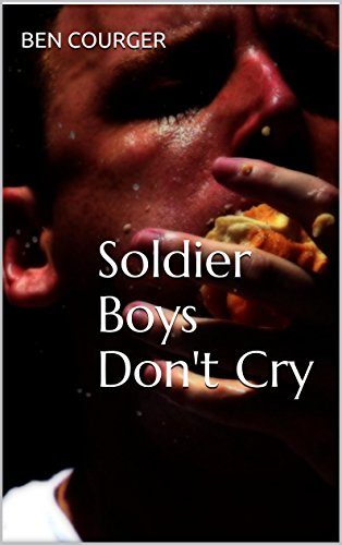 Soldier Boys Don't Cry