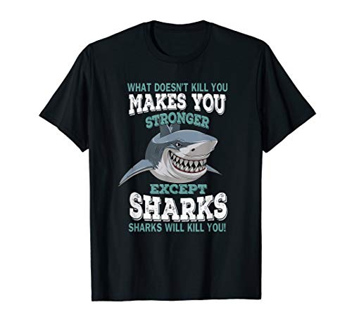 33b8ddfd99 What doesn't kill you makes you stronger.....shark the best Amazon ...