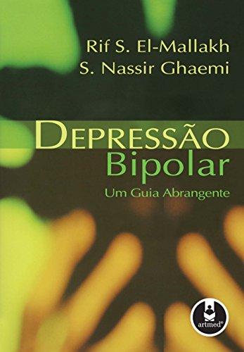 Depressão Bipolar: Um Guia Abrangente (Portuguese Edition)