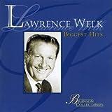 : Lawrence Welk: Biggest Hits