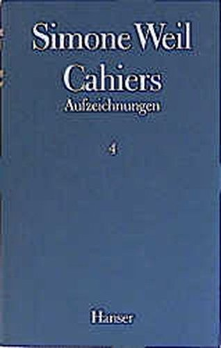 Cahiers, 4 Bde., Bd.4