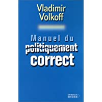 MANUEL DU POLITIQUEMENT CORRECT