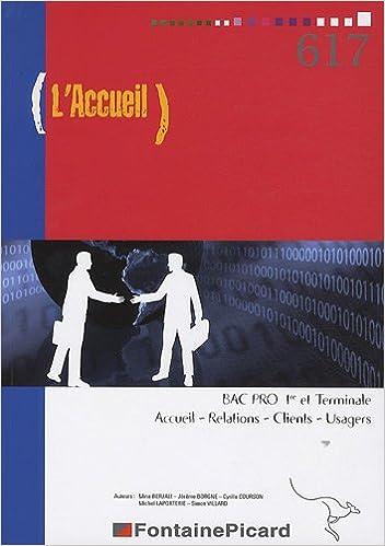 Livre gratuits L'accueil : BAC PRO 1e et Terminale Accueil - Relations - Clients - Usagers pdf