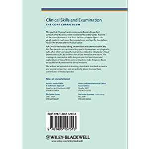 Clinical Skills and Examination: The Core Curriculum Paperback – 15 May 2009