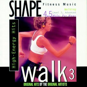 - Shape Fitness Music - Walk 3: High Energy Hits