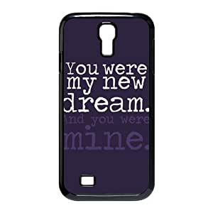 You are my New Dream Hard Plastic Back Cover Case for SamSung Galaxy S4 I9500