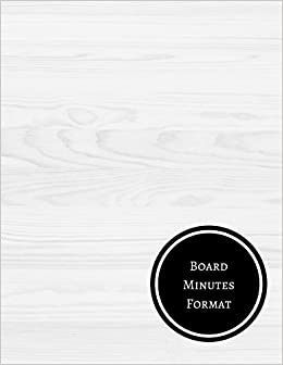 board minutes format minutes log journals for all 9781521469187