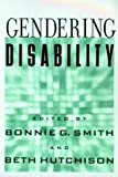 Gendering Disability 9780813533728