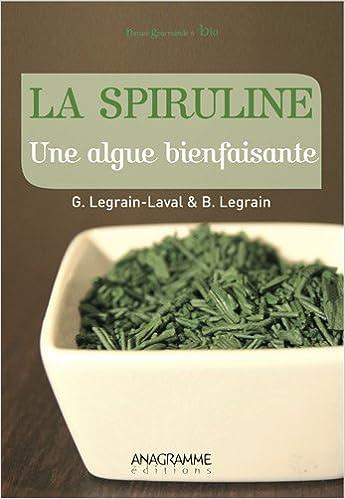 Lire La Spiruline : Une algue bienfaisante pdf