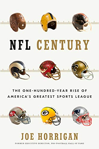 NFL Century: The One-Hundred-Year Rise of America