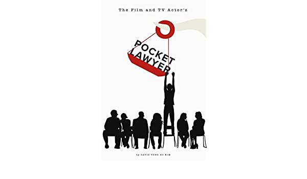 The Film and TV Actor's Pocketlawyer: Legal Basics Every