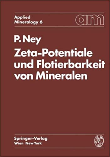 Book Zeta-Potentiale und Flotierbarkeit von Mineralen: Volume 6 (Applied Mineralogy Technische Mineralogie)