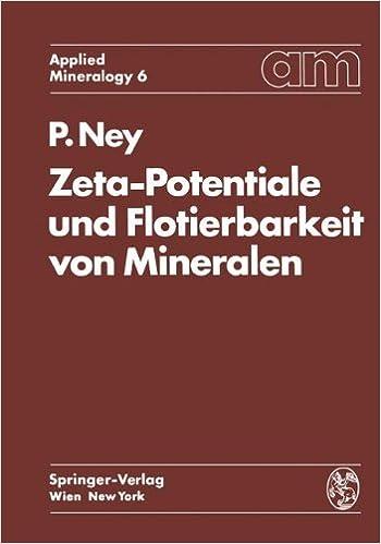 Book Zeta-Potentiale und Flotierbarkeit von Mineralen (Applied Mineralogy Technische Mineralogie)