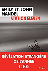 Station eleven (French Edition)