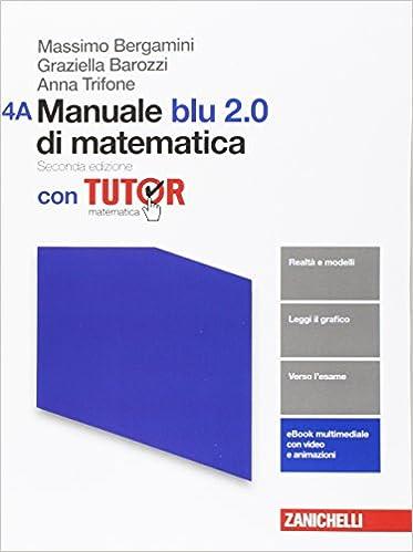 MANUALE BLU 2.0 DI MATEMATICA 2 ED. - CONFEZIONE 4 CON TUTOR (LDM) / VOL. 4A + VOL. 4B