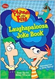 Laughapalooza Joke Book (Phineas and Ferb…
