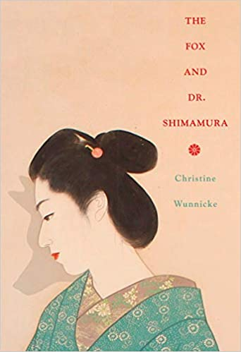 Image result for Christine Wunnicke, The Fox and Dr. Shimamura,