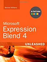 Microsoft Expression Blend 4 Unleashed