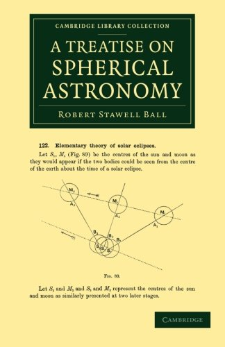 A Treatise on Spherical Astronomy (Cambridge Library Collection - Astronomy)