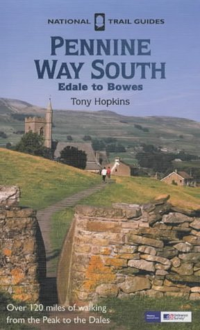 Pennine Way South (National Trail Guides) 3rd (third) Revised Edition by Hopkins, Tony published by Aurum Press Ltd (2003)