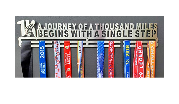 """MEDAL HANGER 30/"""" A JOURNEY OF A THOUSAND MILES BEGIN WITH A  SINGLE STEP"""