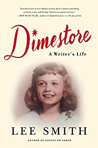 Dimestore: A Writer's Life by Lee Smith ebook deal