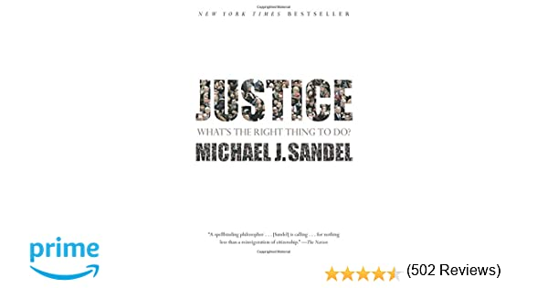 Justice whats the right thing to do michael j sandel justice whats the right thing to do michael j sandel 9780374532505 amazon books fandeluxe Images