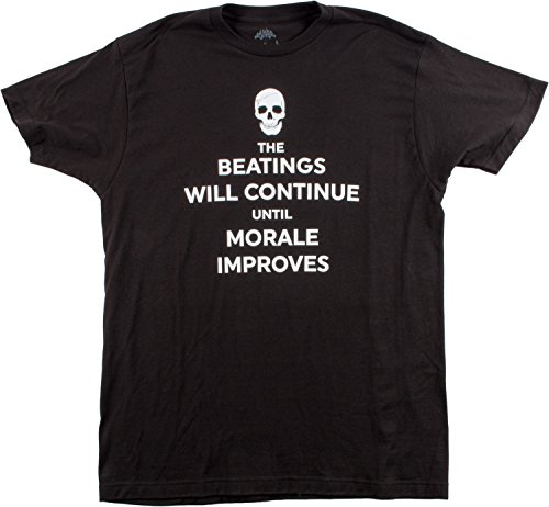 Beatings will Continue Until Morale Improves | Funny Dark Humor Unisex T-shirt